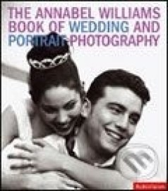 Annabel Williams Book of Wedding and Portrait Photography