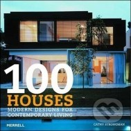 100 Houses: Modern Designs for Contemporary Living - cena, srovnání