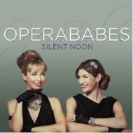 Opera Babes - Silent Noon