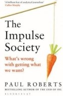 Impulse Society What s Wrong with Getting What We Want - cena, srovnání