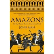 Amazons - The Real Warrior Women of the Ancient World - cena, srovnání